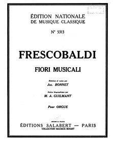 Fiori Musicali, Op.12 : Complete Score by Frescobaldi, Girolamo
