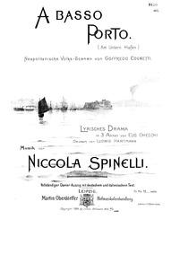 A basso portoAm untern Hafen (Dramma lir... by Spinelli, Niccola