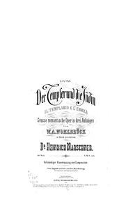 Der Templer und Die Judin (Grosse romant... Volume Op.60 by Marschner, Heinrich