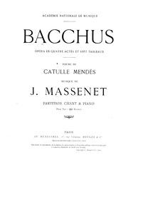 Bacchus (Opéra en quatre actes et sept t... by Massenet, Jules