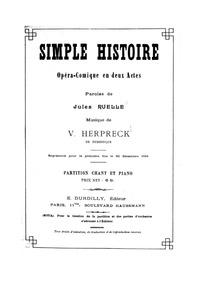 Simple histoire (Opéra-comique en deux a... by Herpreck, Victor