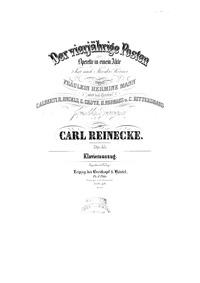 Der vierjährige Posten (Operette in eine... Volume Op.45 by Reinecke, Carl