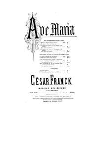 Ave Maria, FWV 62 : Complete Score Volume FWV 62 by Franck, César