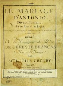 Le mariage d'Antonio : Part 1 by Grétry, Lucile