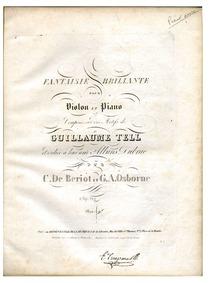 Fantaisie brillante sur 'Guillaume Tell'... by Bériot, Charles-Auguste de