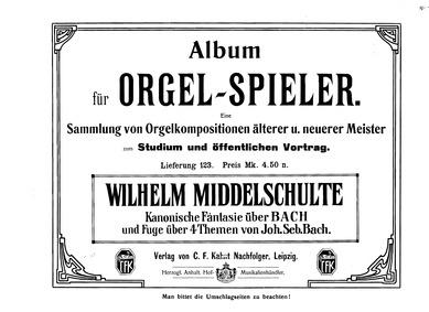 Kanonische Fantasie und Fuge über Themen... by Middelschulte, Wilhelm