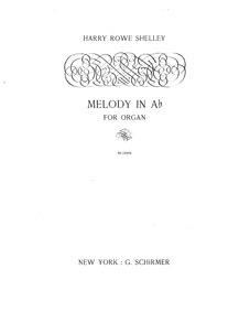Melody in A-flat major (Melody in A Flat... by Shelley, Harry Rowe