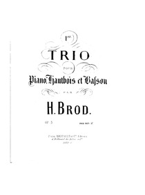 Trio No.1 for Piano, Oboe and Bassoon, O... Volume Op.5 by Brod, Henri