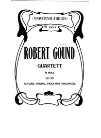 Piano Quartet, Op.35 : Complete Score Volume Op.35 by Gound, Robert