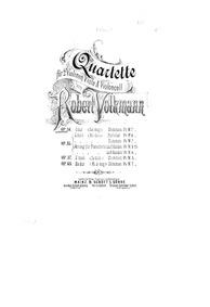 String Quartet No.3, Op.34 : Violin 1 Volume Op.34 by Volkmann, Robert