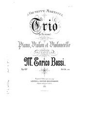 Piano Trio, Op.107 : Piano Score Volume Op.107 by Bossi, Marco Enrico