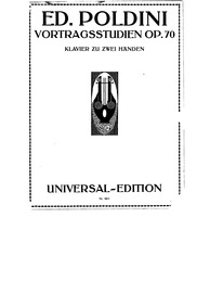 Vortragsstüdien, Op.70 : Complete Score Volume Op.70 by Poldini, Ede