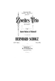 Piano Trio No.2, Op.83 : Piano Score Volume Op.83 by Scholz, Bernhard
