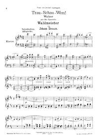 Trau, schau, wem!, Op.463 : Complete sco... Volume Op.463 by Strauss Jr., Johann