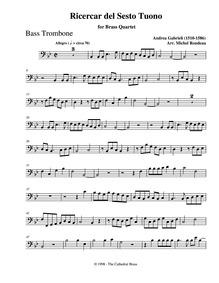 Ricercar del sesto tuono : Bass trombone by Gabrieli, Andrea