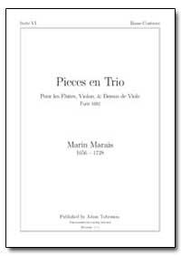Pieces en Trio Pour les Flutes, Violon, ... by Marais, Marin