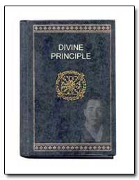Divine Principle by Moon, Sun Myung, Rev.