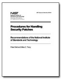 Procedures for Handling Security Patches by Mell, Peter