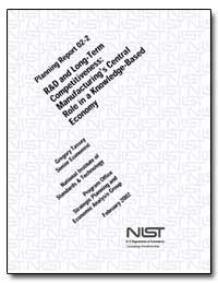 R&D and Long-Term Competitiveness : Manu... by Tassey, Gregory, Ph. D.