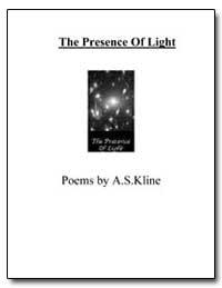 The Presence of Light by Kline, A. S.
