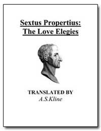 The Love Elegies by Sextus Aurelius Propertius