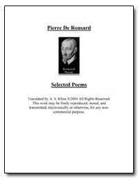 Selected Poems of Pierre de Ronsard by De Ronsard, Pierre