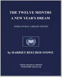 The Twelve Months. A New Year's Dream by Stowe, Harriet Beecher