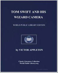 Tom Swift and His Wizard Camera; Or, Thr... by Appleton, Victor