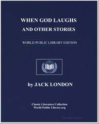 When God Laughs and Other Stories by London, Jack