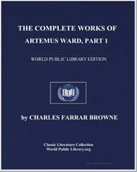 The Complete Works of Artemus Ward, Part... by Browne, Charles Farrar