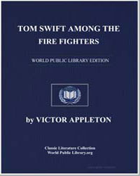 Tom Swift Among the Fire Fighters by Appleton, Victor