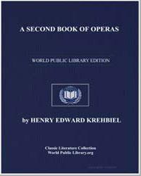 A Second Book of Operas by Krehbiel, Henry Edward