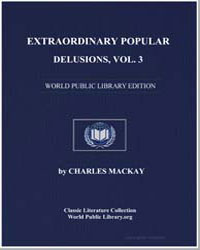 Extraordinary Popular Delusions, Vol. 3 by Mackay, Charles