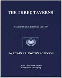 The Three Taverns by Robinson, Edwin Arlington