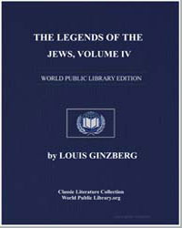 The Legends of the Jews Volume 4 by Ginzberg, Louis