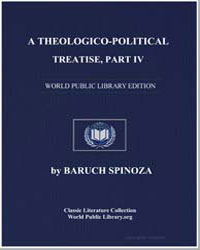 A Theologico-Political Treatise Part Iv by Spinoza, Baruch