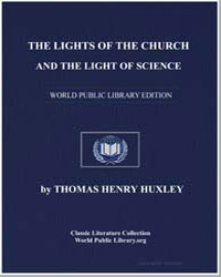 The Lights of the Church and the Light o... by Huxley, Thomas Henry