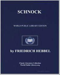 Schnock by Hebbel, Friedrich