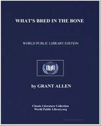 What's Bred in the Bone by Allen, Grant