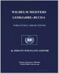 Wilhelm Meisters Lehrjahre : Buch 6 by Von Goethe, Johann Wolfgang