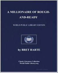 A Millionaire of Rough-And-Ready by Harte, Brett