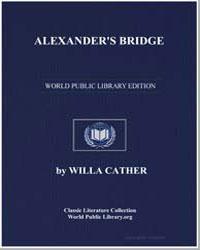 Alexander's Bridge by Cather, Willa Sibert