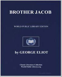 Brother Jacob by Eliot, George