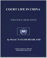 Court Life in China by Headland, Isaac Taylor