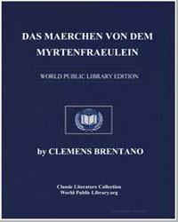 Das Maerchen Von dem Myrtenfraeulein by Brentano, Clemens