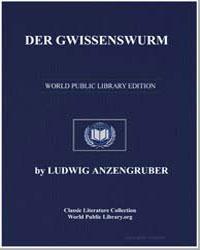 Der Gwissenswurm by Anzengruber, Ludwig