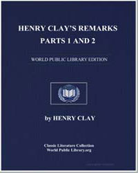 Henry Clay's Remarks before the House an... by Clay, Henry