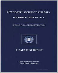 How to Tell Stories to Children and Some... by Bryant, Sara Cone