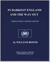 In Darkest England and the Way Out by Booth, General William