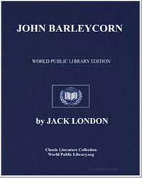 John Barleycorn by London, Jack